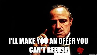 ill-make-you-an-offer-you-cant-refuse.jpg